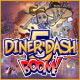 free download Diner Dash 5: BOOM game